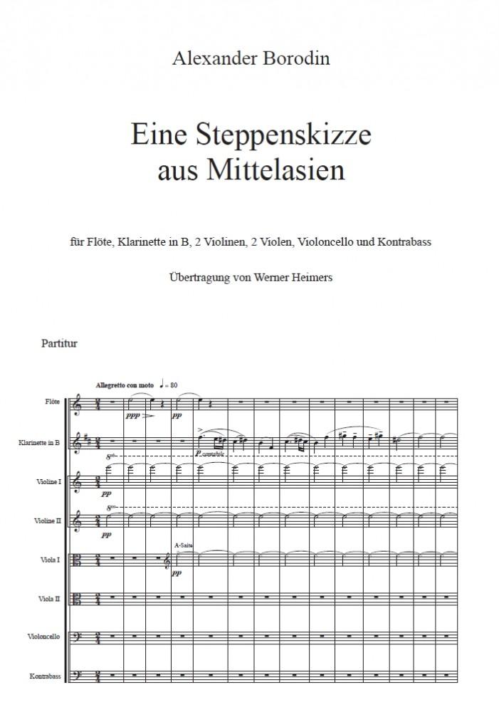 Eine Steppenskizze aus Mittelasien, für Flöte, Klarinette in B, 2 Violinen, 2 Violen, Violoncello und Kontrabass