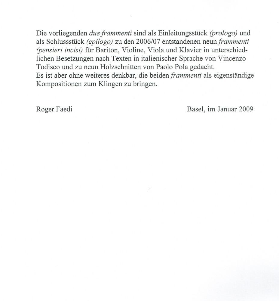 Due frammenti (prologo für Violine und Bratsche / epilogo für Violine, Bratsche und Klavier)