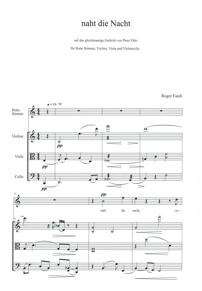naht die nacht, op. 58c, für hohe Stimme, Violine, Viola und Violoncello